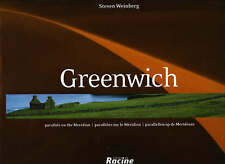 Greenwich: Parallels on the Meridian, Weinberg, Stephen, Very Good, Hardcover