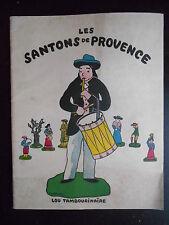 """Livre """"Les santons de Provence - Lou tambourinaïre"""" Imprimerie Tacussel"""