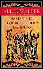 Hard Times Require Furious Dancing: New Poems (A Palm of Her Hand Project), Walk