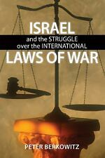 Israel and the Struggle over the International Laws of War (Hoover Institution