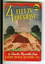 4 FEET IN THE GRAVE by Long, rare US Bart House #13 crime pulp vintage pb