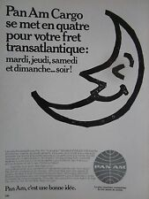 11/1970 PUB PAN AM CARGO FRET FREIGHT FREIGHTER ORIGINAL FRENCH AD