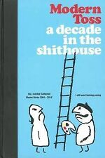 Modern Toss: A Decade in the Shithouse, Mick Bunnage, Jon Link, New Condition