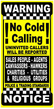 No Canvassing, No Pedlars, Religious Groups, Sales People, No Cold Callers Sign