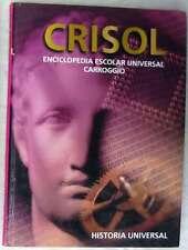 HISTORIA UNIVERSAL - CRISOL ENCICLOPEDIA ESCOLAR UNIVERSAL CARROGGIO 1999 - VER