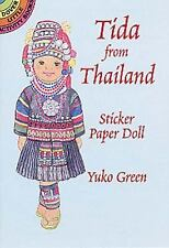 Tida from Thailand Sticker Paper Doll by Yuko Green (2001, Paperback) Gift