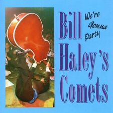 Bill Haley Comets - We're Gonna Party HYDRA RECORDS CD 1993