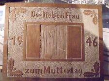 ÜBERAUS SELTEN! SEHR RAR! GESCHNITZTES HOLZSCHILD 1946: DER LIEBEN FRAU