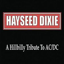 A Hillbilly Tribute to AC/DC by Hayseed Dixie (CD, Apr-2001, Dualtone Music)