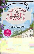 Welcome to Last Chance Ramsay, Hope Mass Market Paperback