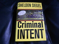 SHELDON SIEGEL SIGNED - CRIMINAL INTENT - First Hardcover Edition NEW