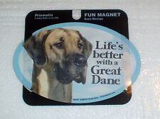 Great Dane LIFES BETTER Fridge Magnet