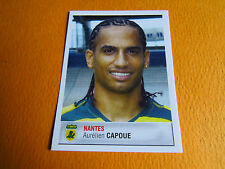 N°268 CAPOUE FC NANTES FCN CANARIS PANINI FOOTBALL FOOT 2007 2006-2007