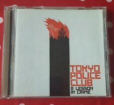 Tokyo Police Club - A Lesson In Crime 2006 CD - Excellent Condition