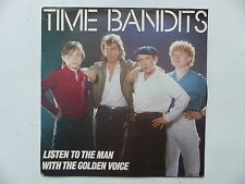 TIME BANDITS Listen to the man A 3161