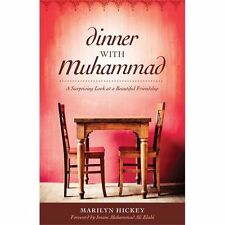 DINNER WITH MUHAMMAD - MARILYN HICKEY (PAPERBACK) Like New