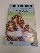 THE GOBI DESERT by MILDRED CABLE WITH F. FRENCH  P/B Pub. FOUR SQUARE BOOKS 1958