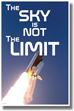 The Sky Is Not The Limit - New Motivational Classroom Poster