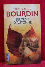 Serment d'automne - Françoise Bourdin