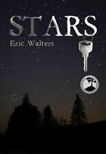 Stars by Eric Walters (2009, Paperback)