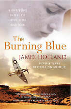HOLLAND,JAMES-BURNING BLUE, THE BOOK NEW