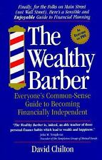 The Wealthy Barber: Everyone's Common-Sense Guide to Becoming Financially Indepe