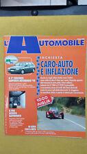 L'AUTOMOBILE n.516 giugno 1993  il giornale dell'automobilista italiano