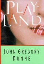 Playland by John Gregory Dunne (1994, Hardcover)