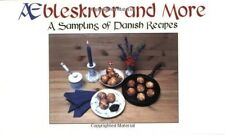 Abeleskiver and More Danish Recipes, NEW