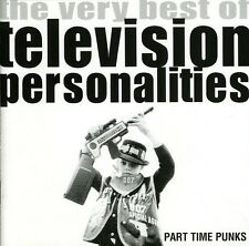 Television Personali - Part Time Punks: The Very Best of [New CD]