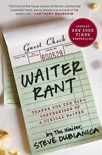 P. S. Ser.: Waiter Rant : Thanks for the Tip - Confessions of a Cynical...