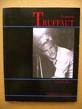 CAROLE LE BERRE FRANÇOIS TRUFFAUT CAHIERS DU CINÉMA 1993