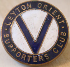 LEYTON ORIENT Rare vintage SUPPORTERS CLUB badge Button hole fitting 26mm x 26mm