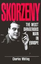 Skorzeny: The Most Dangerous Man In Europe