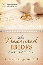 The Treasured Brides Collection : Three Timeless Romances from a Beloved Author