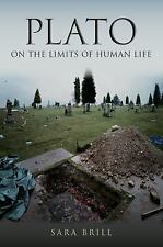 Studies in Continental Thought Ser.: Plato on the Limits of Human Life by...