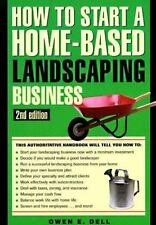 HOW TO START A HOME-BASED LANDSCAPING BUSINESS, 2nd Edition-ExLibrary
