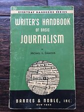 WRITER'S HANDBOOK Of Basic JOURNALISM by Michael Simmons - 1947