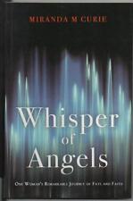 Whisper of Angels. Miranda M. Curie.