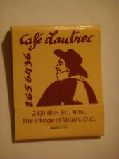 Matches Matchbook: CAFE LAUTREC French Cuisine Drink+, ~ Washington DC ** CLOSED