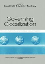 NEW - Governing Globalization: Power, Authority and Global Governance