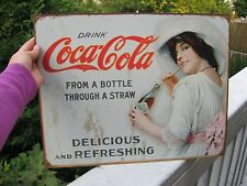 Drink Coca-Cola From A Bottle Through A Straw... Lithographed Steel Sign