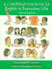 Conversation: A Conversation Book Level 1, Bk. 1 : English in Everyday Life...
