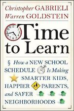 Time to Learn: How a New School Schedule is Making Smarter Kids, Happi-ExLibrary