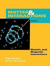Matter & Interaction II: Electric & Magnetic Interactions, Ruth W. Chabay, Bruce