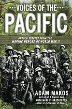 Voices of the Pacific: Untold Stories from the Marine Heroes of World War II Bro