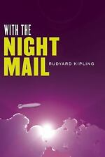The Radium Age Science Fiction Ser.: With the Night Mail and As Easy As A. B....