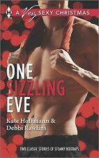 One Sizzling Eve: Who Needs Mistletoe?What She Really Wants for Christmas (Harle