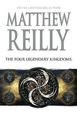 THE FOUR LEGENDARY KINGDOMS - Matthew Reilly - FREE FAST P&H in Aust - Jack West