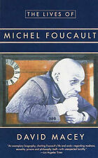Lives of Michel Foucault by David Macey (Paperback, 1995)